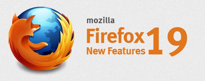 نگاهی به نسخه 19 مرورگر فایرفاکس