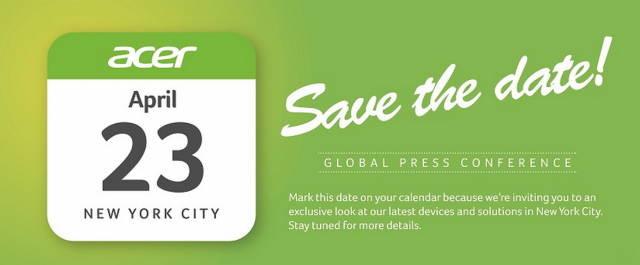 ایسر در ۲۳ آپریل یک کنفرانس اختصاصی برگزار خواهد نمود