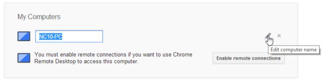 Chrome Remote Desktop_Edit Computer Name