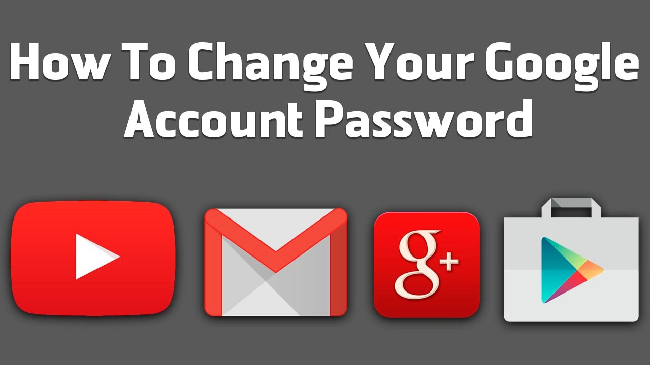 Gmail or Google account password changed