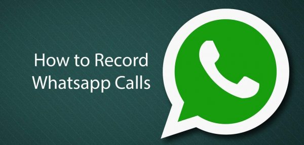 whatsapp-calls-record-android-iphone