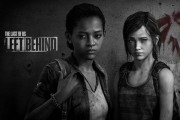نسخه Standalone از بازی The Last of Us Left Behind در تاریخ ۲۲ اردیبهشت منتشر می شود