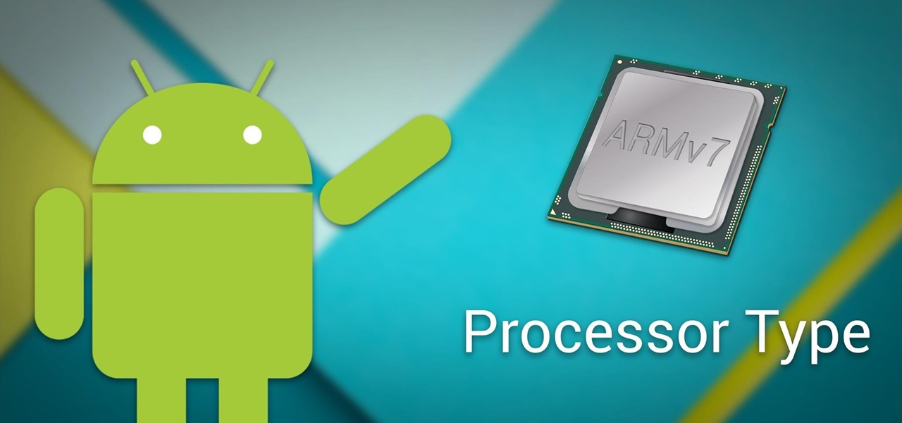 android-basics-see-what-kind-processor-you-have-arm-arm64-x86