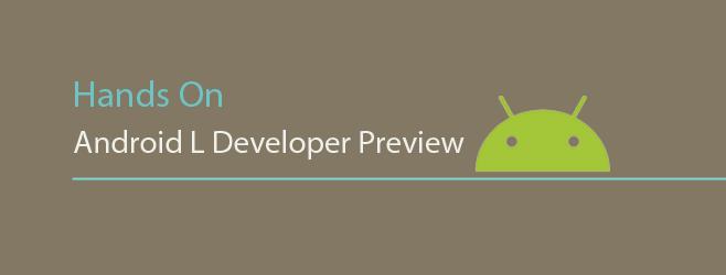 نقد بررسی کامل ویژگیها و امکانات سیستمعامل Android L