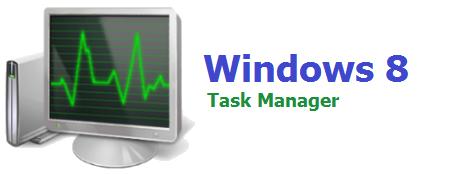 ویندوز 8: کار با برنامه مدیریت وظایف ویندوز Task Manager
