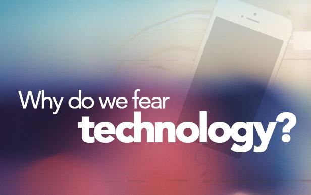 علل ترس از تکنولوژی های نو