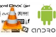 نقد و بررسی  VLC Player برای سیستم های اندرویدی