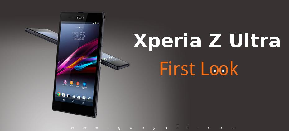 اولین نگاه به فبلت جدید سونی: Xperia Z Ultra