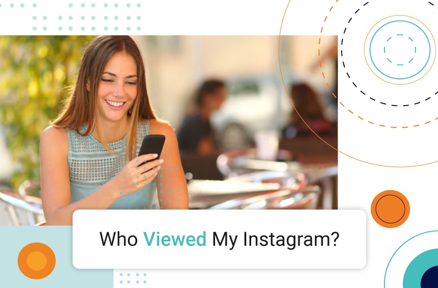 چطور بفهمیم چه کسی از پروفایل اینستاگرام بازدید کرده؟