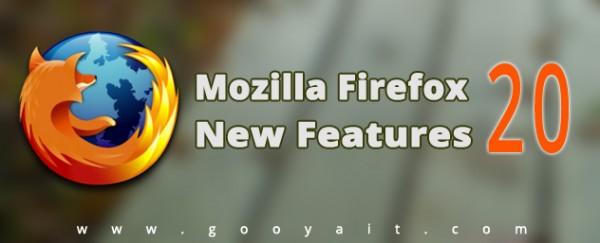 نگاهی به قابلیت ها و بهبودهای جدید فایرفاکس 20